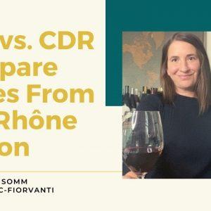 Châteauneuf-du-Pape vs Côtes-du-Rhône Wine Tasting