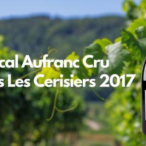 Pascal Aufranc Cru Juliénas Les Cerisiers 2017