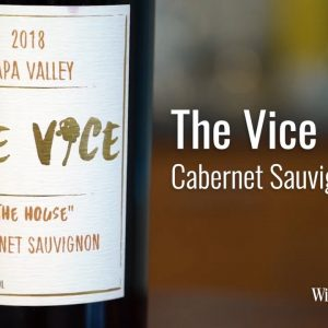 The Vice 2018 Cabernet Sauvignon, The House, Napa Valley  (no scores)