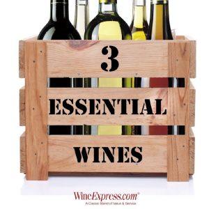 Three Essential Wines