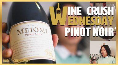 Wine Crush Wednesday: Wootak Reviews Meiomi Pinot Noir | BarChemistry